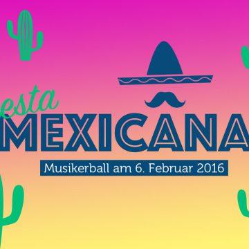 Fiesta Mexicana – Musikerball 2016