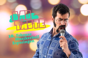 Bad Taste – Musikerball Espasingen 2018